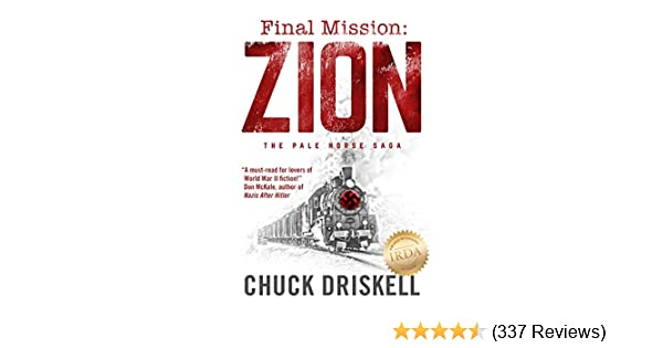 Final Mission Zion A World War 2 Thriller Kindle Edition By