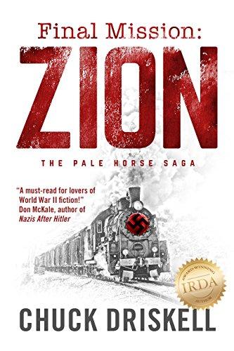 Final Mission: Zion - A World War 2 Thriller (Best Spy Thrillers Of All Time)