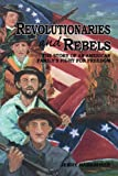 Revolutionaries and Rebels, Jerry R. Barksdale, 0615893880