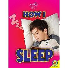 How I Sleep (My Body)