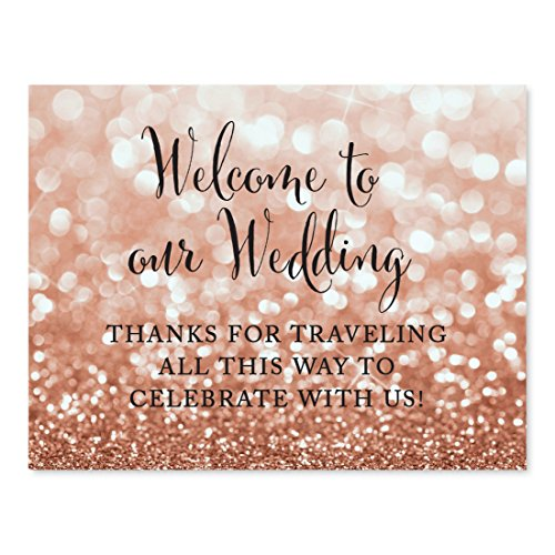 Andaz Press Wedding Party Signs, Glitzy Rose Gold Glitter, 8.5x11-inch, Welcome to Our Wedding! Thank You For Traveling All This Way to Celebrate With Us, 1-Pack, Destination OOT Sign