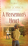 A Horseman's Heart (Truly Yours Digital Editions Book 966)