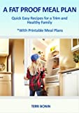 A Fat Proof Meal Plan (Fat Proof Your Kids Book 2)