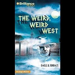 The Weird, Weird West