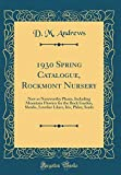 Amazon / Forgotten Books: Spring Catalogue, Rockmont Nursery New or Noteworthy Plants, Including Mountain Flowers for the Rock Garden, Shrubs, Lovelier Lilacs, Iris, Phlox, Seeds Classic Reprint (D M Andrews)