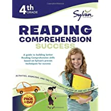 4th Grade Reading Comprehension Success: Activities, Exercises, and Tips to Help Catch Up, Keep Up, and Get Ahead