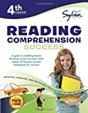 img - for 4th Grade Reading Comprehension Success: Activities, Exercises, and Tips to Help Catch Up, Keep Up, and Get Ahead (Sylvan Language Arts Workbooks) book / textbook / text book