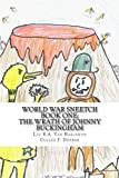 img - for World War Sneetch: Book One: The Wrath of Johnny Buckingham (Volume 1) book / textbook / text book