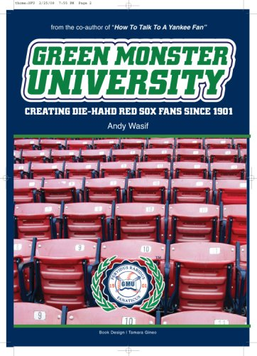Green Monster University: Creating Die-Hahd Fans Since 1901