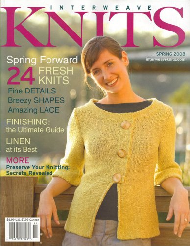 Interweave Knits, Spring 2008 Issue