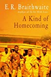 A a Kind of Homecoming, E. R. Braithwaite, 1480457698