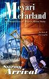Stormy Arrival, Meyari McFarland, 1939906253