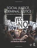 Social Justice, Criminal Justice 1st Edition