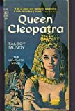 img - for Queen Cleopatra (Ace Star, K-149) book / textbook / text book