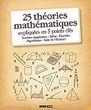"""Afficher """"25 théories mathématiques expliquées en 5 points clés"""""""