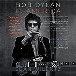 Bob Dylan in America | Sean Wilentz
