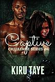 Captive (Challenge series Book 4)