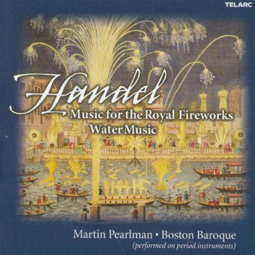 - Handel: Music for the Royal Fireworks / Water Music