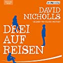 Drei auf Reisen Audiobook by David Nicholls Narrated by Ulrich Noethen