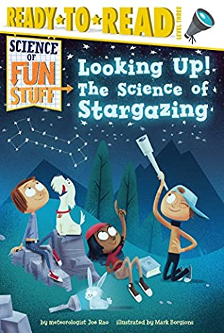Looking Up!: The Science of Stargazing (Science of Fun Stuff) (History Of Constellations)