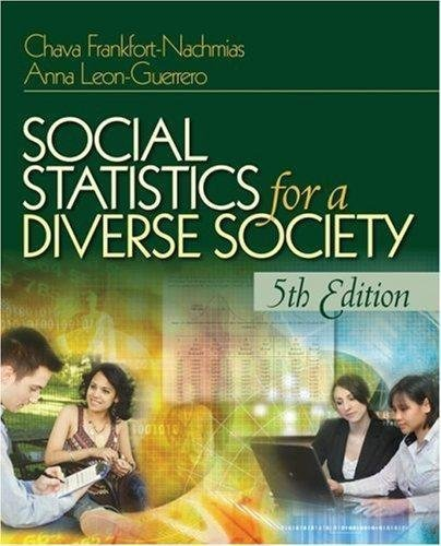 Read Online Social Statistics for a Diverse Society-Text Only, 5TH EDITION pdf