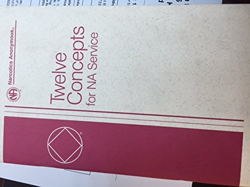 Twelve Concepts for Na Service [Hardcover] by Narcotics Anonymous