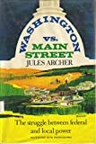 Washington vs. Main Street;: The struggle between Federal and local power 0690000057 Book Cover