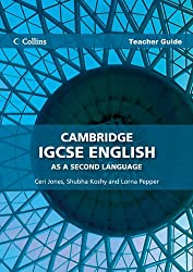 Collins Cambridge IGCSE - Cambridge IGCSE English as a Second Language Teacher Guide (Collins IGCSE English as a Second Language)