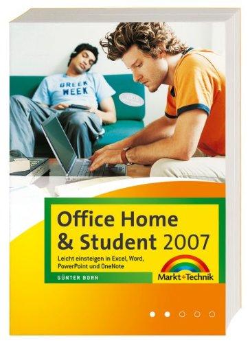 Office Home & Student 2007: Leicht einsteigen in Excel, Word, PowerPoint und OneNote (Office Einzeltitel)