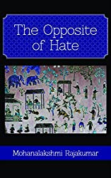 The Opposite of Hate: A Historical Novel