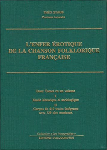 Lire L' enfer érotique de la chanson folklorique française. pdf