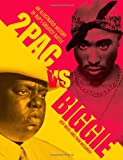 2pac vs. Biggie, Jeff Weiss and Evan McGarvey, 0760343675