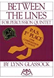 Between the Lines for Percussion Quintet, , 1574630601