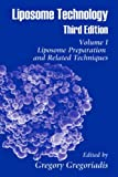 Liposome Technology: Liposome Preparation and Related Techniques (Volume 1)
