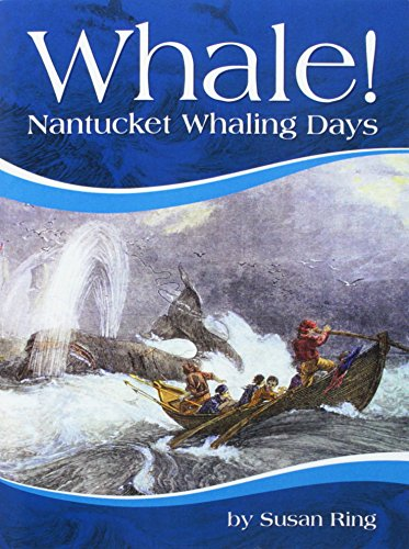 Houghton Mifflin Social Studies: On Level Independent Book Unit 3 Level 5 Whale! Nantucket Whaling Days