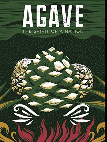 (Agave: The Spirit Of A Nation)