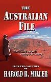 The Australian File, Harold R. Miller, 0977443175