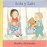 Lola y Lalo, Alexander Martha, 9681642015
