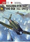 Nakajima B5N 'Kate 'and B6N 'Jill' Units