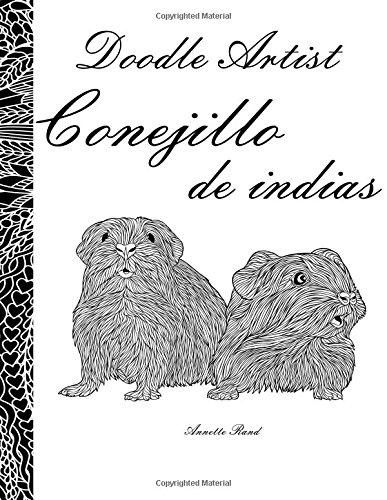 Amazon.com: Doodle Artist - Conejillo de indias: Un libro para ...