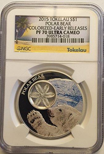 - 2015 No Mint Mark 2015 Tokelau $1 Polar Bear Colorized Early Release PF 70 Ultra Cameo $1 NGC PF-70