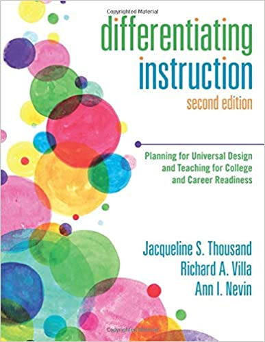 Amazon Com Differentiating Instruction Planning For Universal Design And Teaching For College And Career Readiness 9781483344454 Thousand Jacqueline S Villa Richard A Nevin Ann I Books
