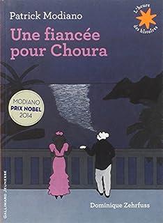 Une fiancée pour Choura, Modiano, Patrick