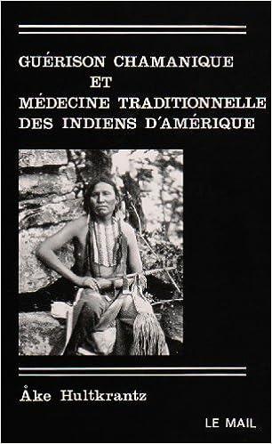 Livre gratuits Guérison chamanique et médecine traditionnelle des indiens d'Amérique pdf epub