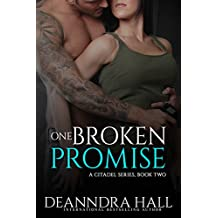 One Broken Promise (The Citadel Series Book 2)