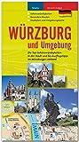 WÜRZBURG und Umgebung - Die Top-Sehenswürdigkeiten in der Stadt und 60 Ausflugstipps im Würzburger Umland - STÜRTZ Verlag