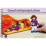 Geschichtensäckchen (Materialien für 1- bis 4-jährige Kinder)