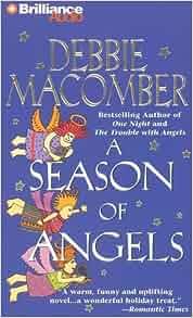 A Season Of Angels Angel Series Debbie Macomber Kathy border=