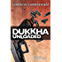Dukkha Unloaded: A Sam Reeves Martial Arts Thriller