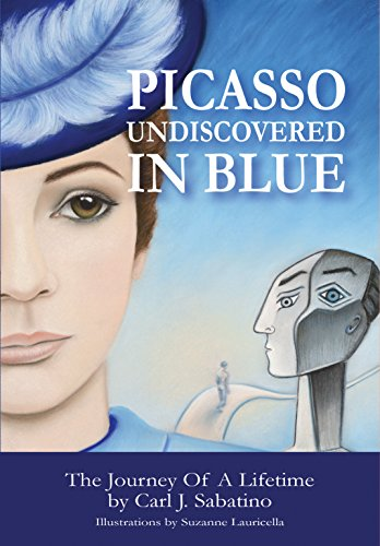 Picasso Undiscovered In Blue: The Journey Of A Lifetime